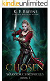 Chosen (The Warrior Chronicles Book 1)