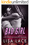 Bad Girl:  An Enemies to Lovers Romance