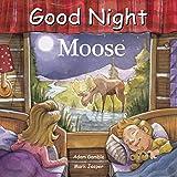 Good Night Moose (Good Night Our World)