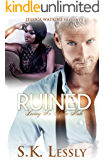 Ruined: Loving An Alpha Male Series: BWWM Romance