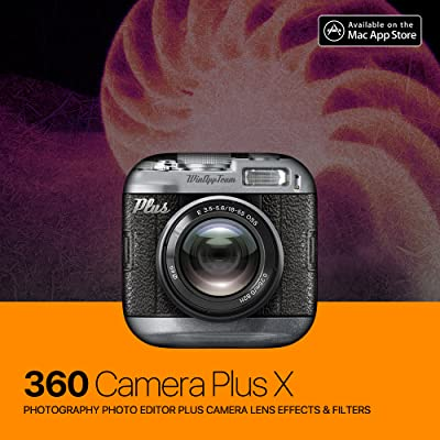 360 Camera Plus for Mac - photography photo editor plus camera lens effects & filters [Download]