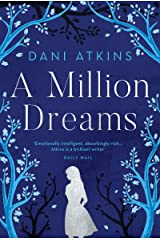 A Million Dreams: the heart-wrenching new love story from the winner of Romantic Novel of the Year (English Edition) eBook Kindle