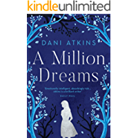 A Million Dreams: the heart-wrenching new love story from the winner of Romantic Novel of the Year