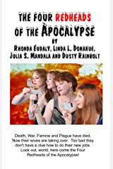 The Four Redheads of the Apocalypse Kindle Edition