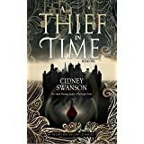 A Thief in Time: A Time Travel Romance