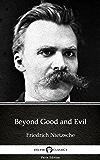 Beyond Good and Evil by Friedrich Nietzsche - Delphi Classics (Illustrated) (Delphi Parts Edition (Friedrich Nietzsche))