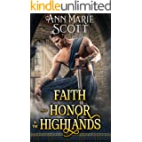 Faith and Honor in the Highlands: A Steamy Scottish Medieval Historical Romance Collection