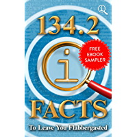 134.2 QI Facts to Leave You Flabbergasted: Free EBook Sampler (English Edition)