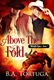 Above the Fold (Midnight Rodeo  Book 7)