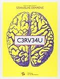 Cerveau. L'Expo neuroludique de la Cité des Sciences et de l'Industrie