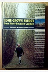 Home-Grown Energy from Short-Rotation Coppice Hardcover