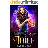 Thief (Academy of Unpredictable Magic Book 3)