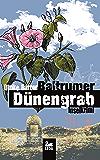 Baltrumer Dünengrab: Inselkrimi (Baltrum Ostfrieslandkrimis 4)
