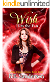 Wish Hits the Fan (Once Upon a Djinn Book 4)