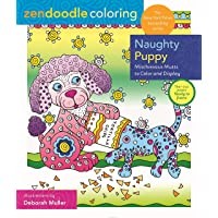 Zendoodle Coloring: Naughty Puppy: Mischievous Mutts to Color and Display