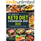 The Complete Keto Diet Cookbook 2021: Easy and Affordable Keto Recipes Book 800 | Low Carb High Fat Recipes for Keto…