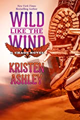 Wild Like the Wind (Chaos Book 6) Kindle Edition