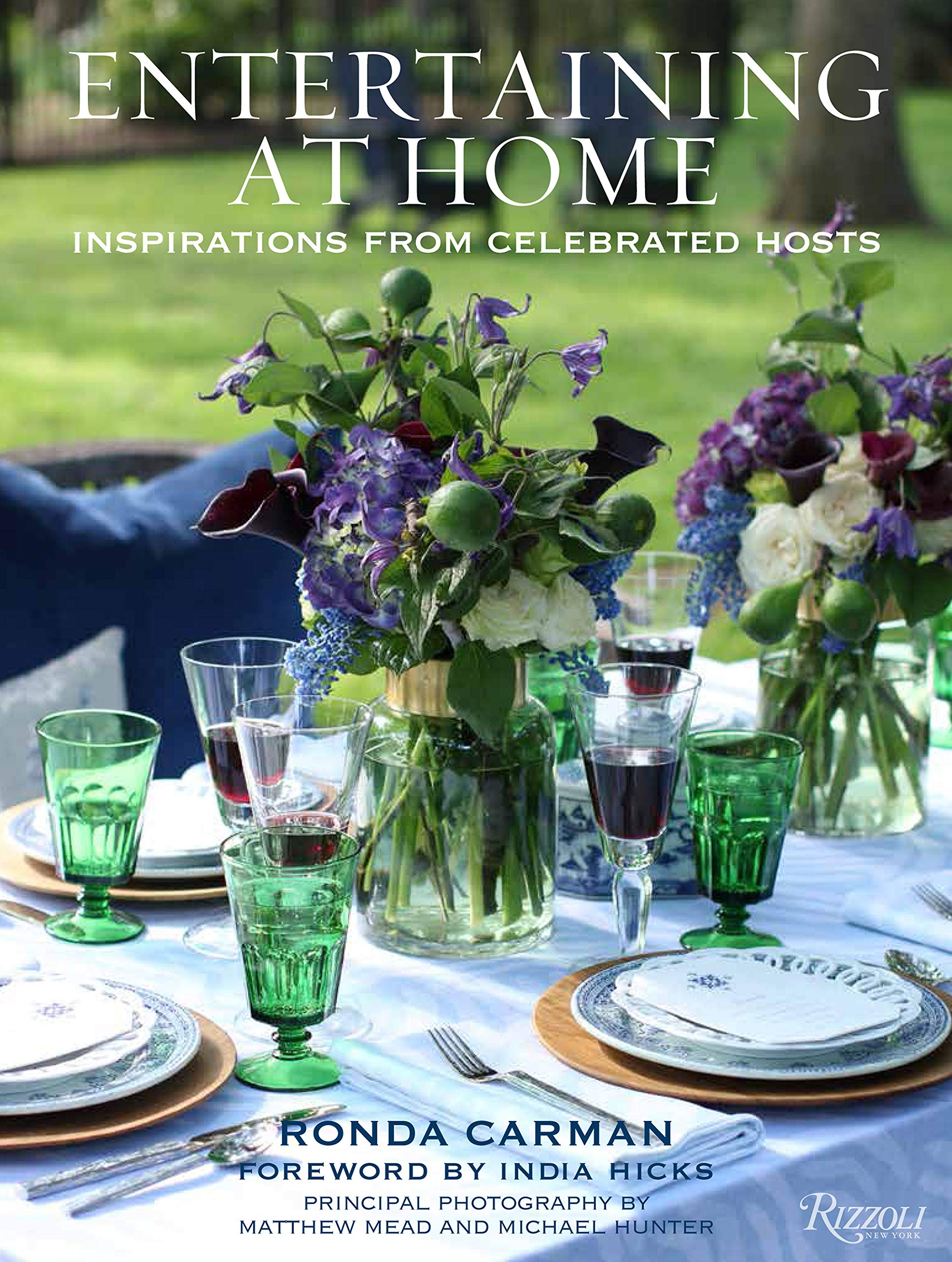 Entertaining at Home: Inspirations from Celebrated Hosts by Rizzoli