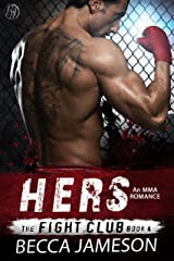Hers (The Fight Club Book 4) Kindle Edition