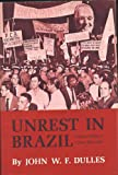 Unrest in Brazil: Political-Military Crises 1955-1964