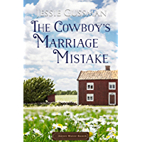 The Cowboy's Marriage Mistake (Sweet Water Ranch Western Cowboy Romance) (English Edition)