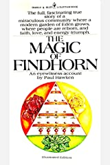 The magic of Findhorn (A Bantam Book) Paperback