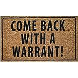 Ninamar Door Mat Come Back with a Warrant Natural Coir - 75 x 45 cm