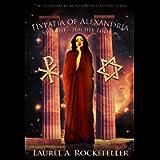 Hypatia of Alexandria: Student - Teacher Edition (Legendary Women of World History Textbooks Book 8)