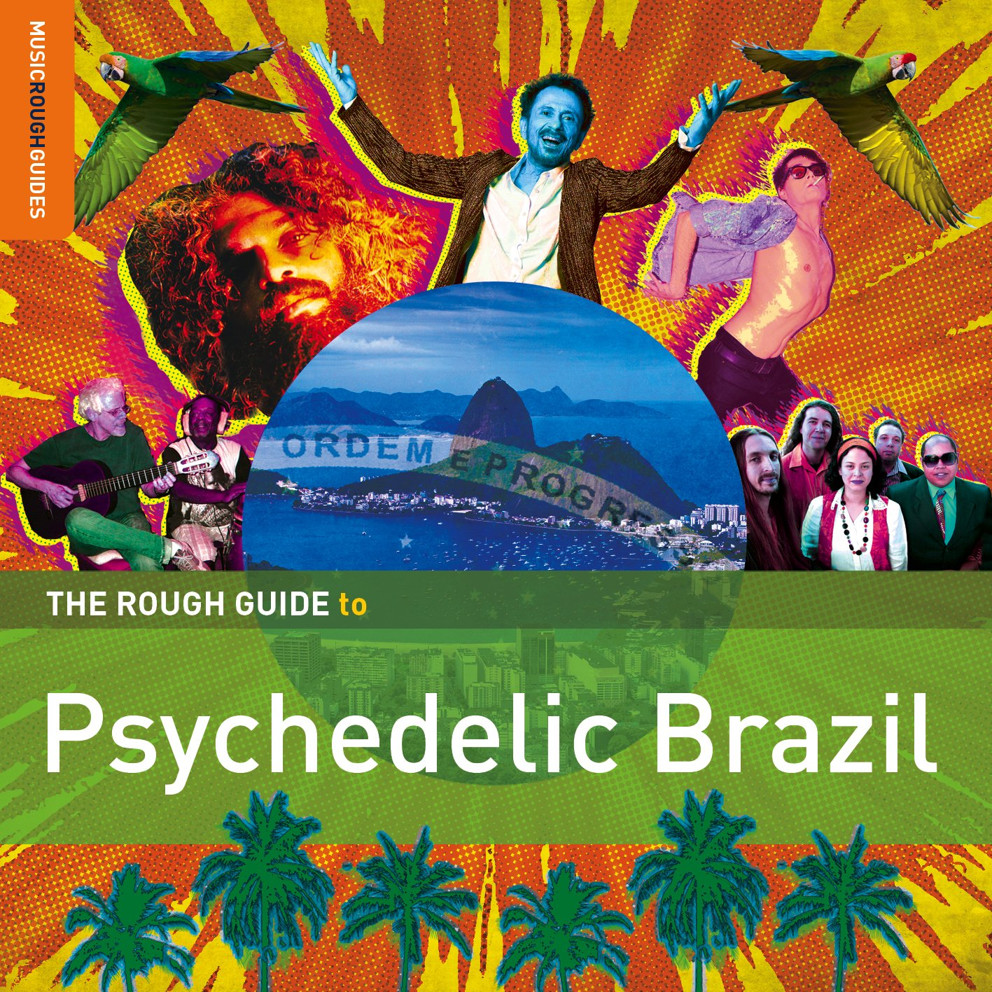 Rough Guide To Psychedelic Brazil