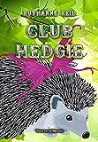 Club Hedgie (Among the Mythos)