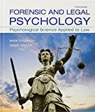 Forensic and Legal Psychology: Psychological Science Applied to Law