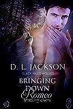 Bringing Down Romeo (Black Hills Wolves #53)