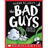 The Bad Guys in Alien vs Bad Guys (The Bad Guys #6)