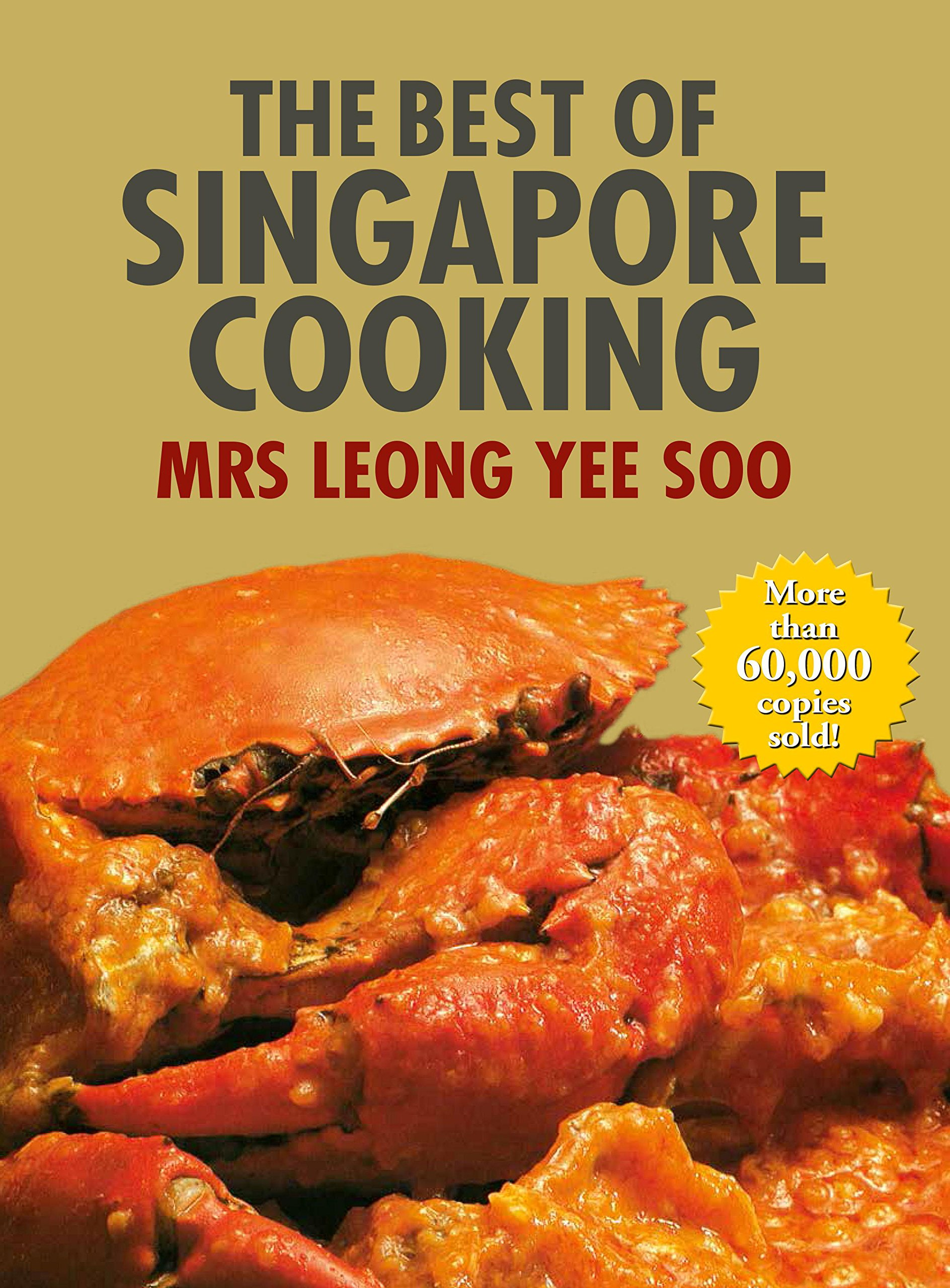 The Best of Singapore Cooking PDF