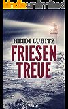 Friesentreue: Frankensteinmörder (Eva Hartmann ermittelt 2)