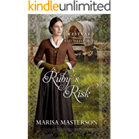 Ruby's Risk (Westward Home and Hearts Mail-Order Brides Book 2)