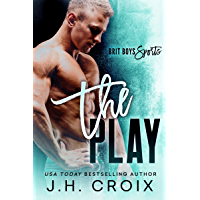 The Play (Brit Boys Sports Romance Book 1)