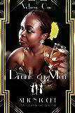 Drunk on Men: Volume One