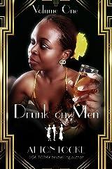 Drunk on Men: Volume One Kindle Edition