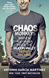 Chaos Monkeys: Inside the Silicon Valley money machine