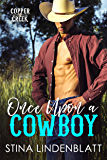 Once Upon a Cowboy (Copper Creek Book 2)
