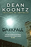 Darkfall: A remorselessly terrifying and powerful thriller