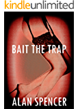 Bait the Trap (Transient Book 2)