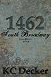 1462 South Broadway: A Contemporary Erotic BDSM Romance (Jessie Hayes)