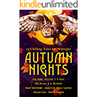 Autumn Nights: 12 Chilling Tales For Midnight (Autumn Nights Charity Anthologies) book cover