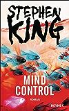 Mind Control: Roman (Bill-Hodges-Serie 3) (German Edition)