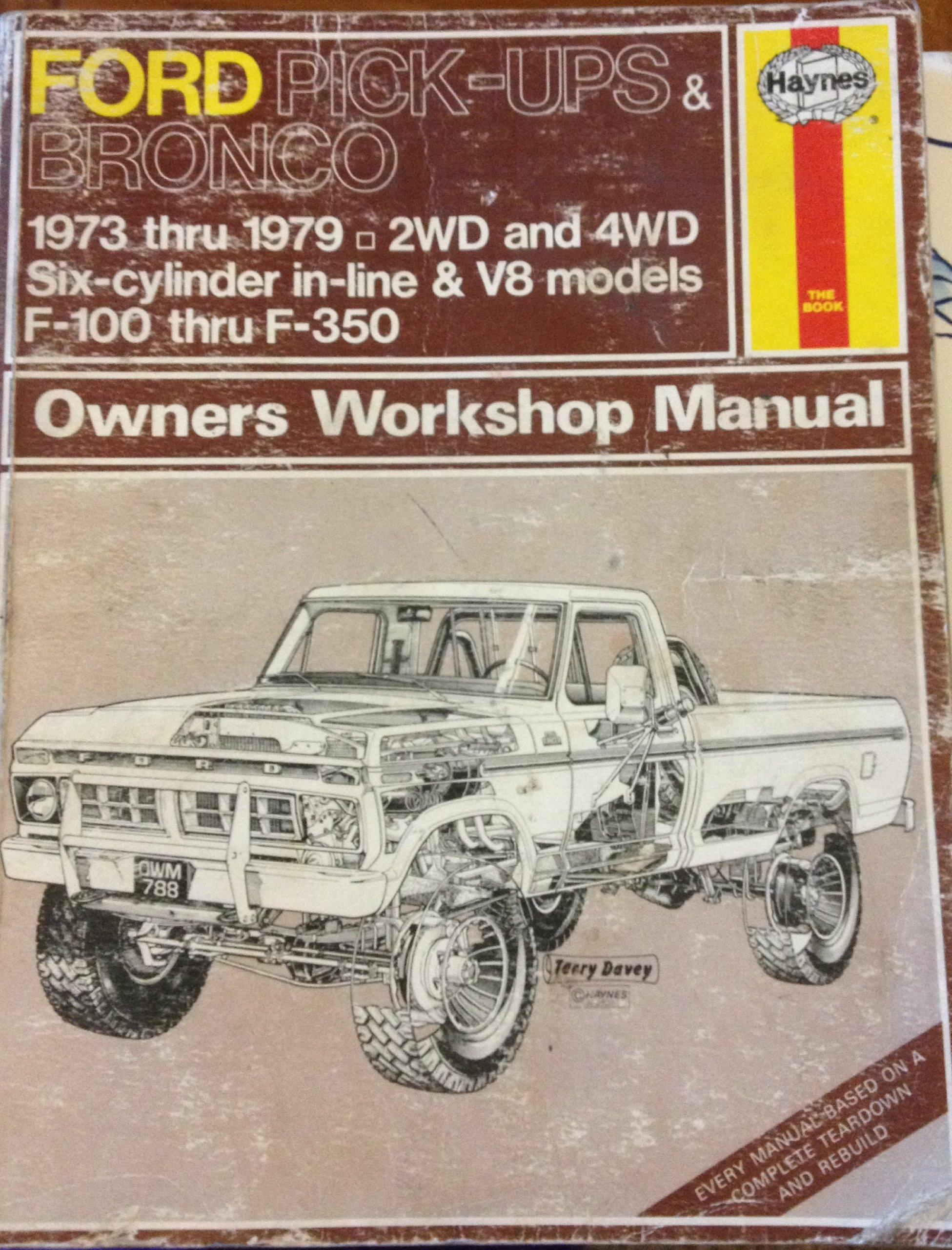 Ford Pick-ups & Bronco 1973 Thru 1979 Owner's Workshop Manual: Dennis;  Haynes, J.H. Yamaguchi: Amazon.com: Books