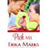 Pick Me (Loveless and Dunn series Book 2)