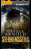 Sterbensstill: Thriller (German Edition)