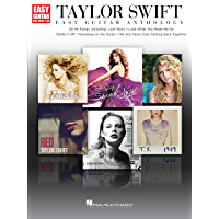 Taylor Swift - Easy Guitar Anthology (Easy Guitar With Notes & Tab) (English Edition)